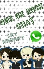ONE OK ROCK CHAT ☆lml☆ by Liarmoon