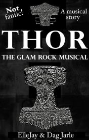 THOR - The Glam Rock Musical by WaltzingAnna