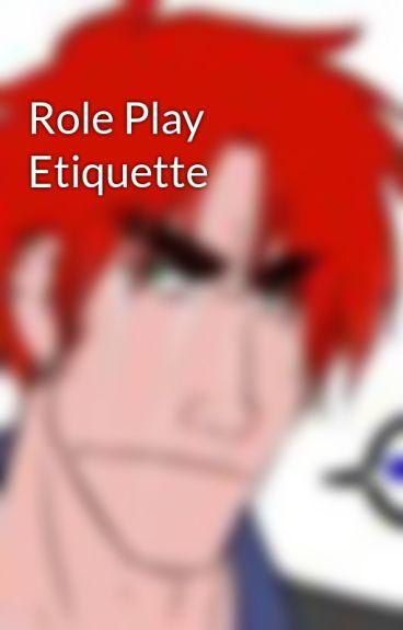 Role Play Etiquette by AlbaScottie