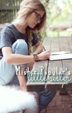 Mister Popular's Little Sister by dancinginsunlight