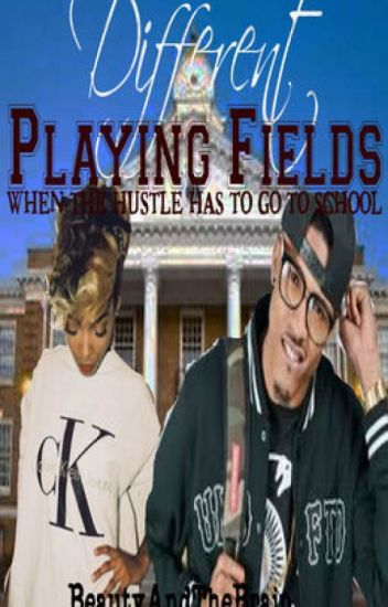 Different Playing Fields (August Alsina)