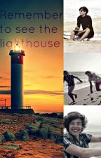 Remember to see the lighthouse by Somriure