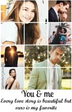 •You & me• by VaneGutierrez46