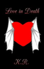 The Dragoso Series 1: Love in Death by katheyroyals