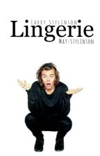 Lingerie→Larry Stylinson← by May-Stylinson