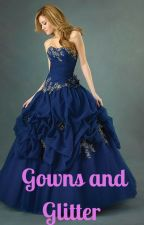 Gowns and Glitter by cl9bear