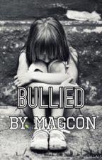Bullied by magcon by delaneyfranta