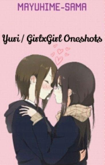Yuri / GirlxGirl One-shots ♡