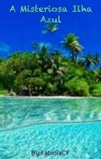 A Misteriosa Ilha Azul by FabiolaCF
