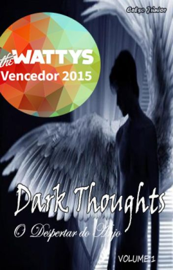 Dark Thoughts - O Despertar do Anjo (volume 1)