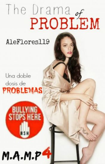 The Drama of Problem [MAMP#4]