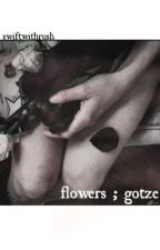 flowers | m.g. by Swiftwithrush