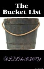 The Bucket List by LilynChey