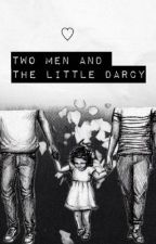 Two Men and The Little Darcy ➳ L.S by Stylinvato