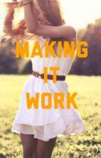 Making it work (Smosh Fanfic) by 5soswriterx