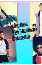 Adopted by mindless behavior by imperfections19