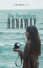 The Forgotten Runaway by crown172