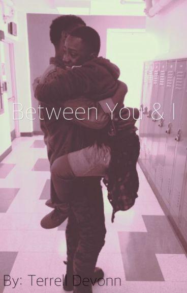 Between You & I(BoyXBoy)