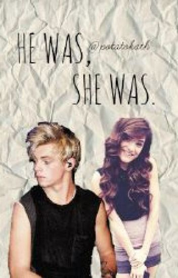 (COMPLETED)He Was, She Was [Austin Moon/Ross Lynch Remake]