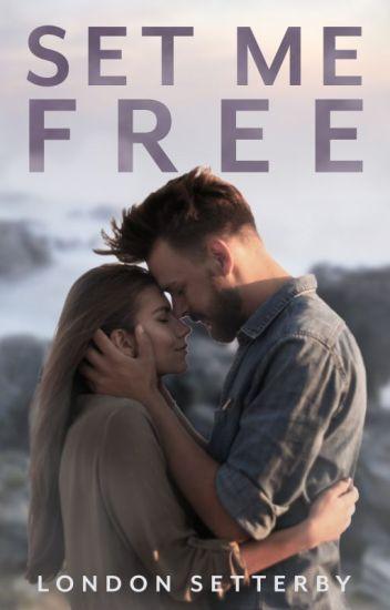 Set Me Free [complete]