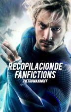 Recopilación de fanfictions -  Pietro Maximoff/Quicksilver by spideyikes