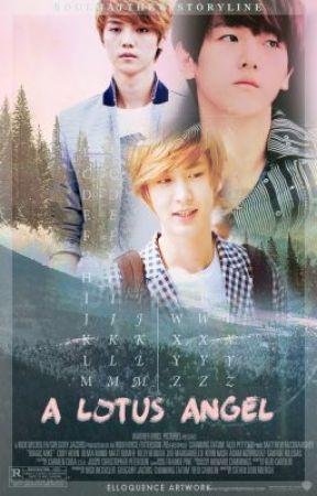 A Lotus Angel (An Exo/엑소 Fanfiction) by SoulMatthew