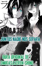 Juntos Nadie nos separa (Yato & Tu) by 0MikasaXEren-Shin0