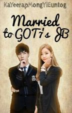 Married to GOT7's JB [DECISSION MAKING] by krhighstia_