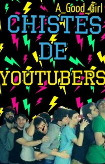 Chistes De Youtubers