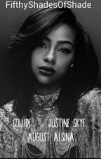 COLLIDE(Justine Skye & August Alsina) by FifthyShadesOfShade