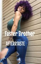 Foster Brother✩j.g  by AFTERRTASTE