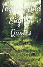 TAGALOG AND ENGLISH QUOTES by xx_KPOP_xx