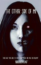 The Other Side of Me by NikkiRedhead