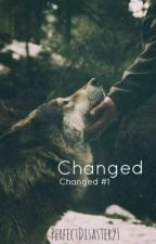 Changed [Watty Awards 2013] by PerfectDisaster21