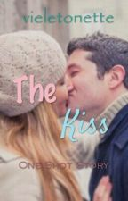 The Kiss (One Shot Story) by vieletonette