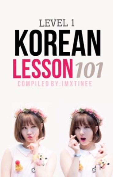 Korean Lesson 101 Level 1 [UNDER-REVISING]