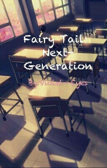 Fairy Tail: Next-Generation (Ship's babies)