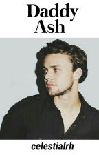 Daddy Ash. ➳ a.i by celestialrh