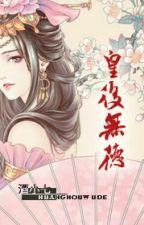 [Cổ đại] Hoàng hậu vô đức - Tửu Tiểu Thất (full) by myst_15
