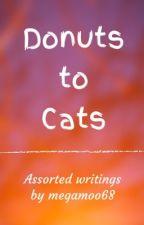 Donuts to Cats by megamoo68