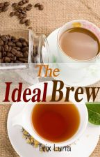 The Ideal Brew by lunatrix