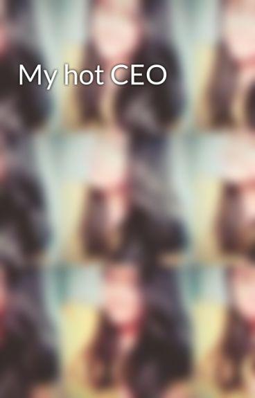 My hot CEO