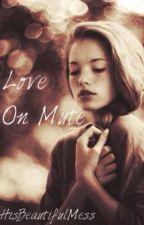 Love On Mute by HisBeautifulMess