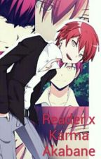 Reader x Karma Akabane by ZereneaCross