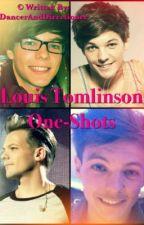 Louis Tomlinson One-Shots/Imagines by DancerAndDirectioner