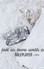 Fell in Love with a Role Player by stembee