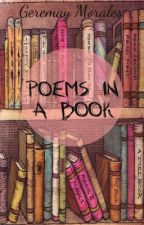 POEMS IN A BOOK by goddessgeremay