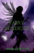 Fairy Academy by silentloveofMUSE