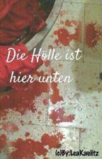 Die Hölle ist hier unten by LeaKaulitz