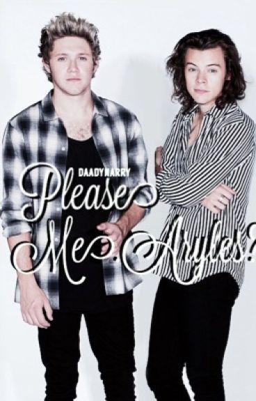Please Mr Styles?>>Narry